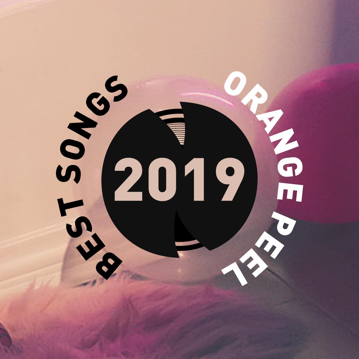Orange Peel Songs 2019